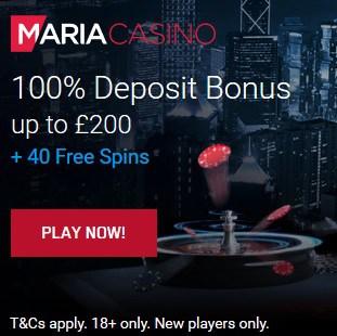 Maria Casino | 40 gratis spins and 200% free bonus | Online & Mobile