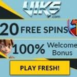 VIKS Casino: 100% bonus up to €200   20 Free Spins