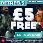 BetReels Casino £5 free chip and 350% bonus for PC & Mobile & Tablet