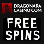 Dragonara Online 30 exclusive free spins and €200 free bonus chips