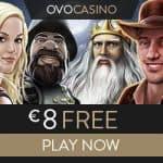 OVO Casino | €8 no deposit bonus | 100% up to €1,000 | review