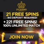 21Casino 21 free spins plus 121 gratis spins and 121% Free Bonus