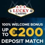 Ace Lucky Casino | 200 free spins & €200 free bonus | review