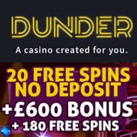 Dunder Casino 20 gratis spins plus 180 free spins and €600 free bonus