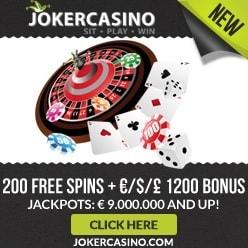 Joker Casino | 10 FS no deposit + €1200 free bonus + 200 gratis spins
