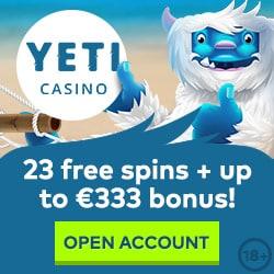 YETI CASINO - 100 free spins + €333 gratis chips + no deposit bonus