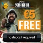 Casino Sieger | €5 free spins (no deposit)   150% up to €400 bonus
