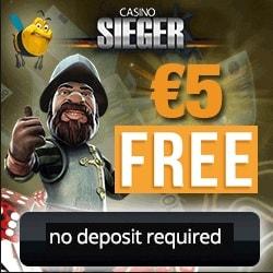 Casino Sieger   €5 free spins (no deposit) + 150% up to €400 bonus
