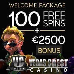 Vegas Crest Casino | 100 free spins & 500% up to $/€2500 free bonus