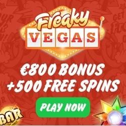FreakyVegas Casino - 500 free spins & 200% up to €800 bonus