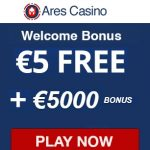 Ares Casino €5 free spins   1100% up to €5000 bonus | Australia OK.