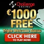 Challenge Casino 100 free spins & 175% up to €1000 free money bonus