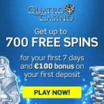 Quatro Casino [review] 700 free spins and €100 free play bonus