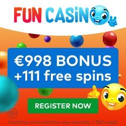 Fun Casino 11 gratis spins+ €/£/$998 free bonus + 100 free spins