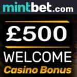 Mintbet™ – £500 free bonus on Sportsbook, Casino & Live Dealer!