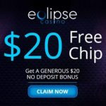 Eclipse Casino $20 no deposit bonus code + $15,000 free chips