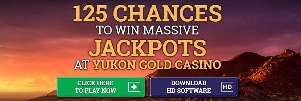 Yukon Gold Casino 125 free chances on jackpot slot
