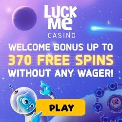 LuckMe Casino [register & login] 370 free spins no wager bonus