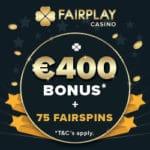 Fairplay Casino 75 gratis spins and €400 free bonus