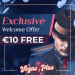 Vegas Plus Casino €10 GRATIS free bonus without deposit