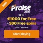Praise Casino [register & login] 300 free spins bonus on deposit